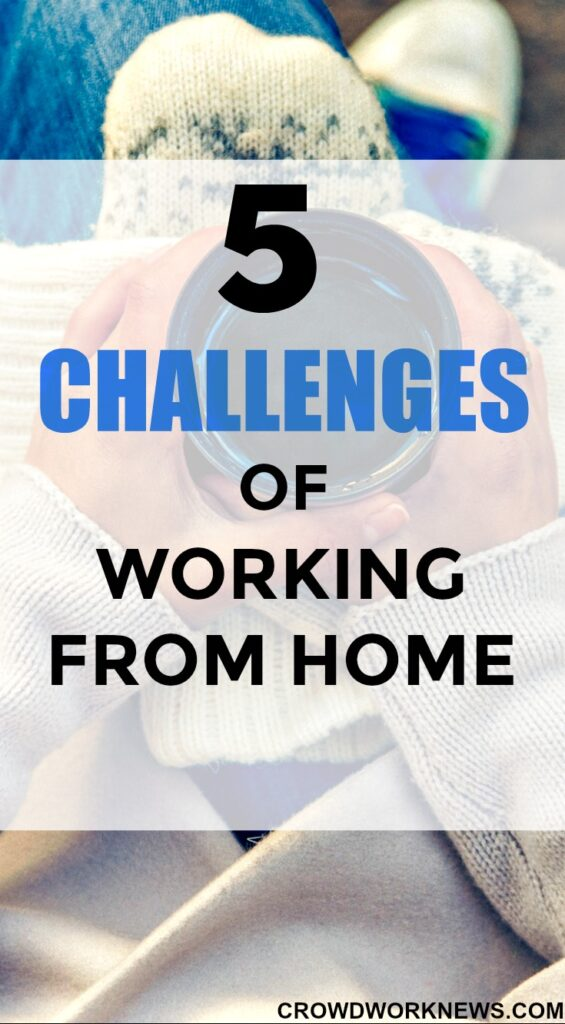 5 challenges of working from home