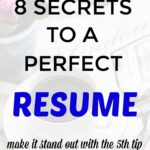 8 Secrets to a Perfect Resume