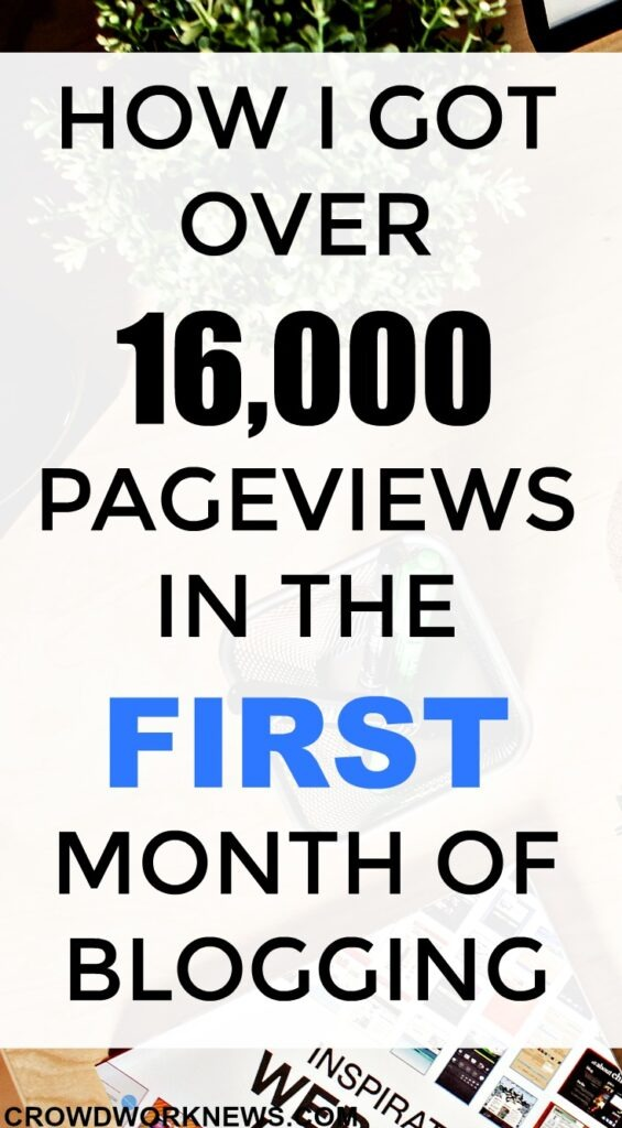 How I got over 16000 page views in the first month of blogging