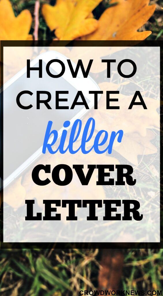 How to Create a Killer Cover Letter - Crowd Work News