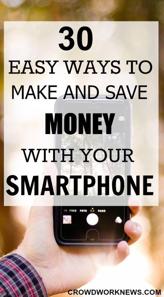 30 Easy Ways To Make And Save Money With Your Smartphone