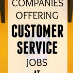 15 Companies Offering Customer Service Jobs At Home