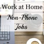 35 Work-at-Home Non-Phone Jobs to Fit Your Schedule
