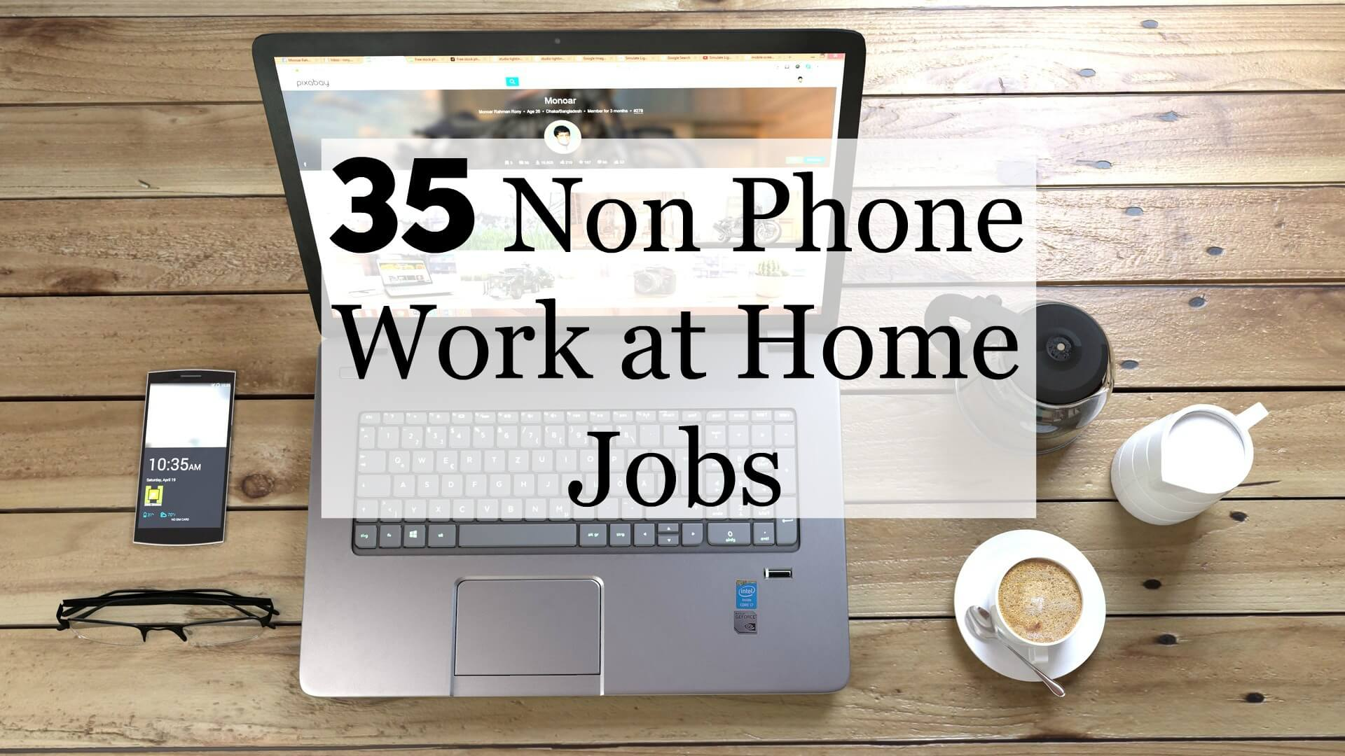 work from home non profit jobs 35 work at home non phone jobs to fit your schedule 3000