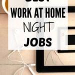 Best Work-at-Home Night Jobs