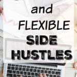 5 Fun and Flexible Side Hustles