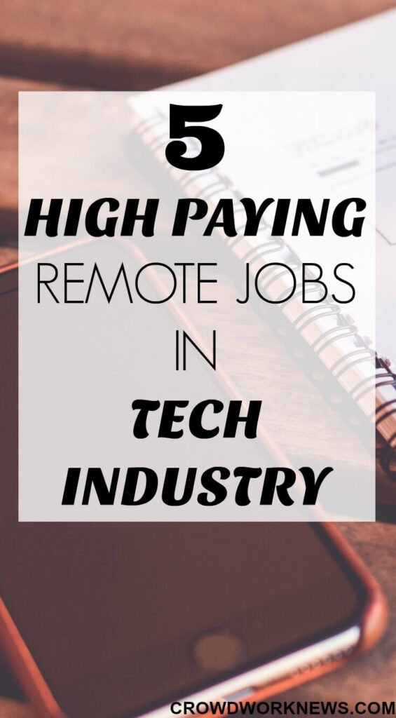 5 High Paying Remote Jobs in Tech Industry