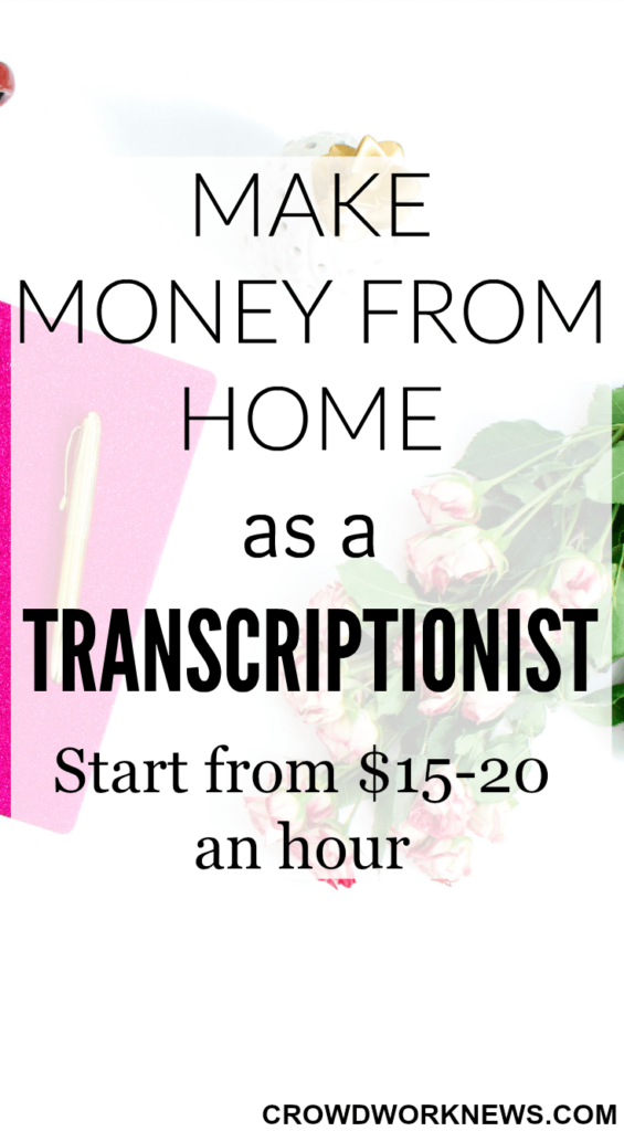 Make Money From Home As A Transcriptionist
