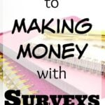 Secret to Making Money with Survey Panels