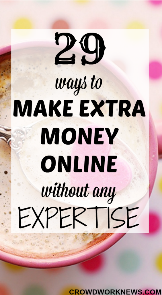 29 Ways to Make Extra Money Online