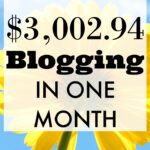 How I Made $3,002.94 in One Month of Blogging