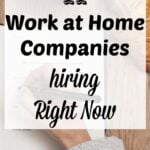 11 Work-At-Home Companies Hiring Right Now