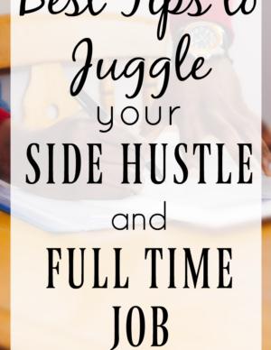 best tips to juggle side hustle