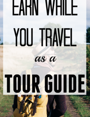earn while travel as a tour guide