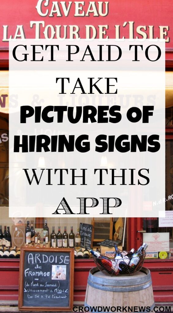 Get Paid To Take Pictures Of Hiring Signs With This App