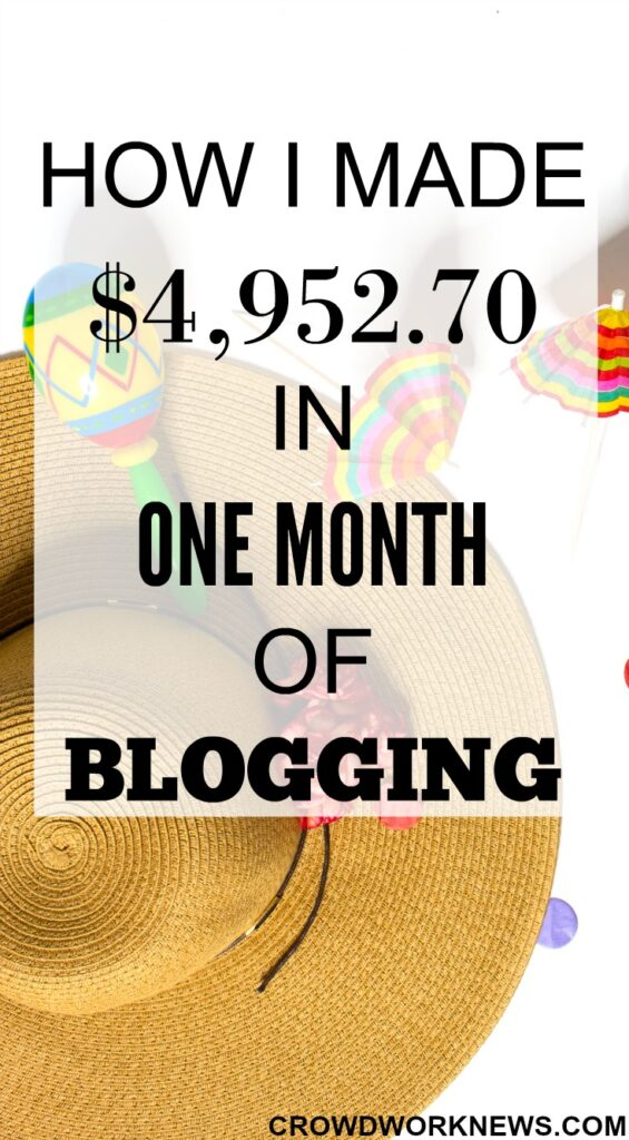 How I Made $4,952.70 In One Month Of Blogging