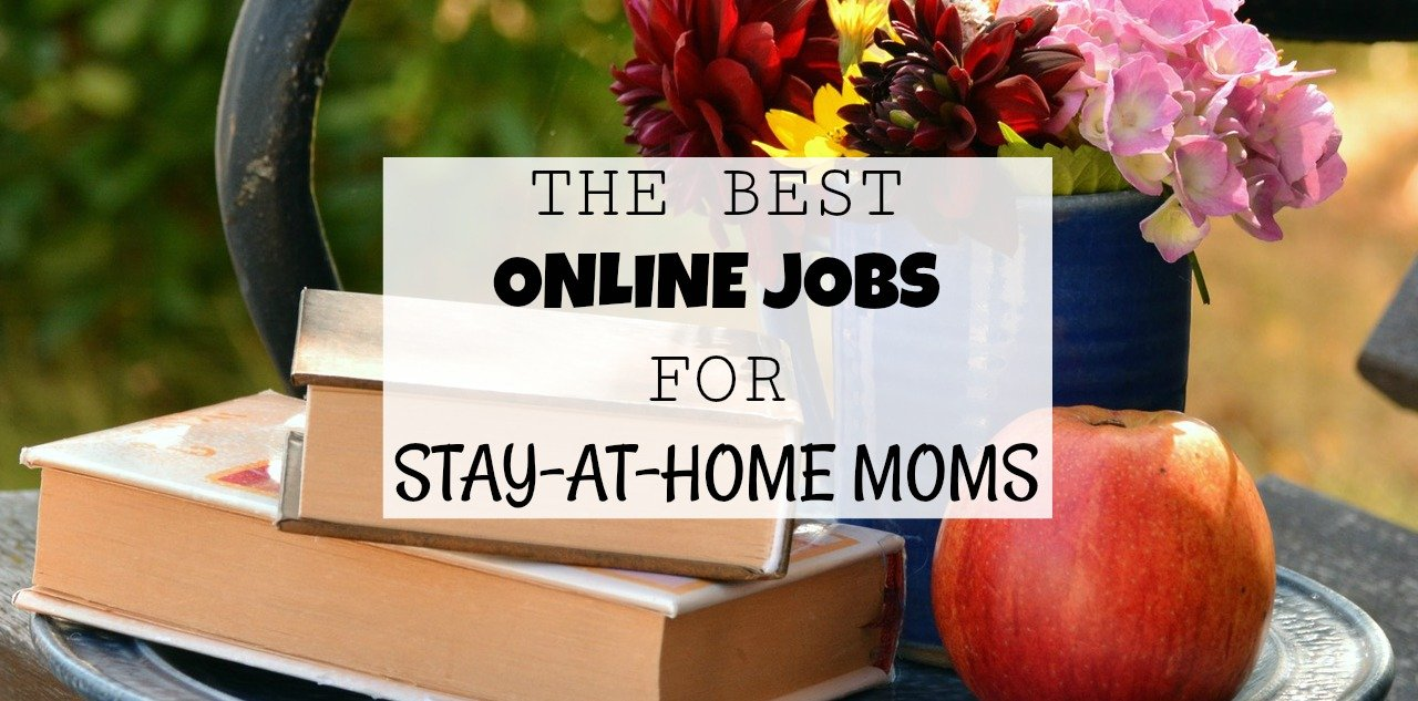 Best 10 Online Jobs for Stay at Home Moms with a Noisy Background
