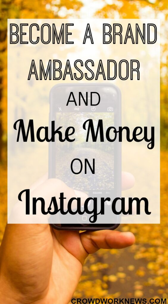 Become A Brand Ambassador And Make Money On Instagram