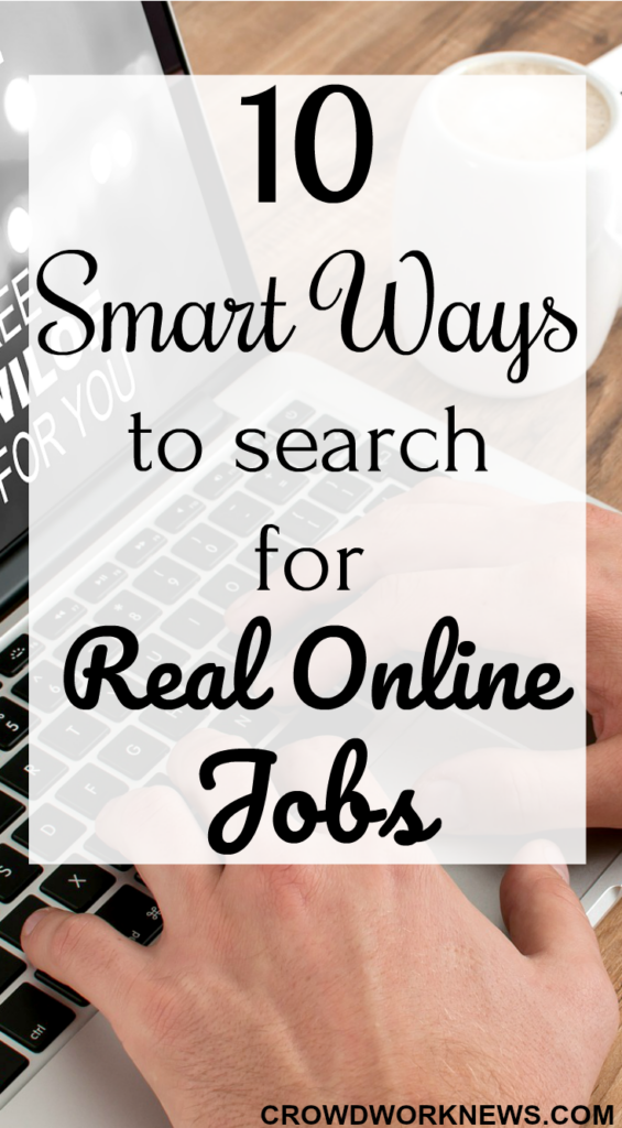 10 Smart Ways to Search for Real Online Jobs