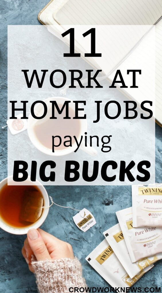 11 Work-at-Home Jobs Paying Big Bucks