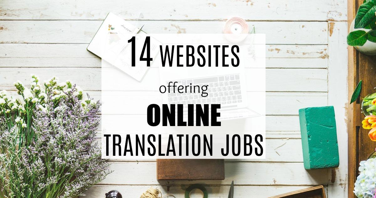 14 Websites Offering Online Translation Jobs(Use Your