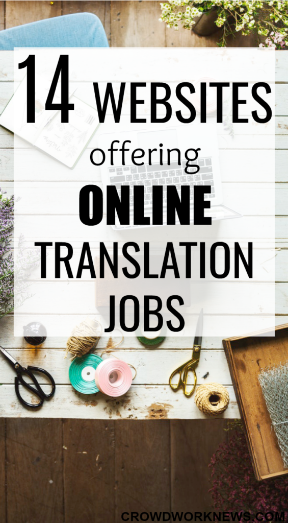 14 Websites Offering Online Translation Jobs