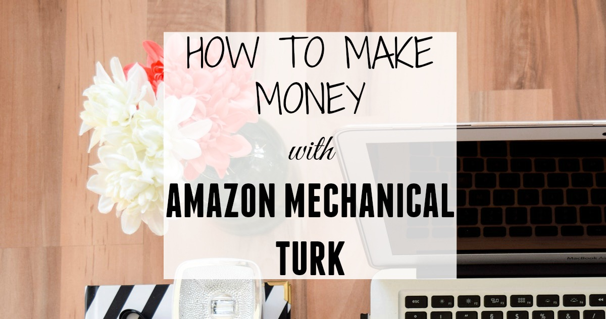 how to make money with amazon mechanical turk. Black Bedroom Furniture Sets. Home Design Ideas