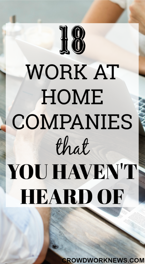 18 Work-at-Home Companies That You Haven't Heard Of