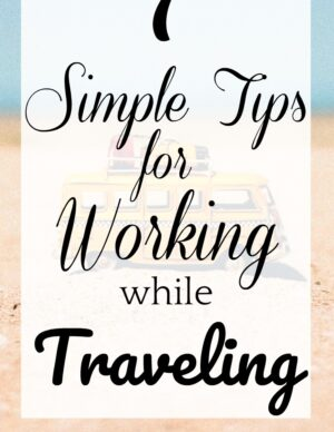 how to manage work and travel
