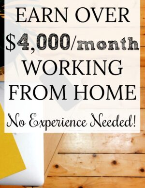 make $4000 a month from home