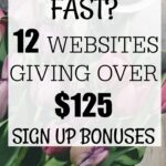 12 Legitimate Websites Giving Over $125 in Sign-Up Bonuses