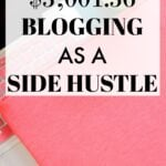 How I Made $3,001.36 Blogging As A Side Hustle