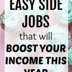 56 Easy Side Jobs to Make Extra Money This Year