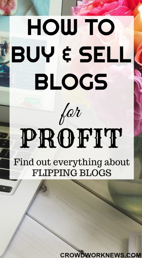 How to Buy and Sell Blogs for Profit
