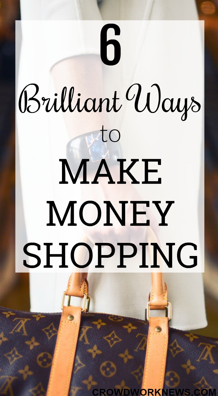 6 Brilliant Ways to Make Money Shopping
