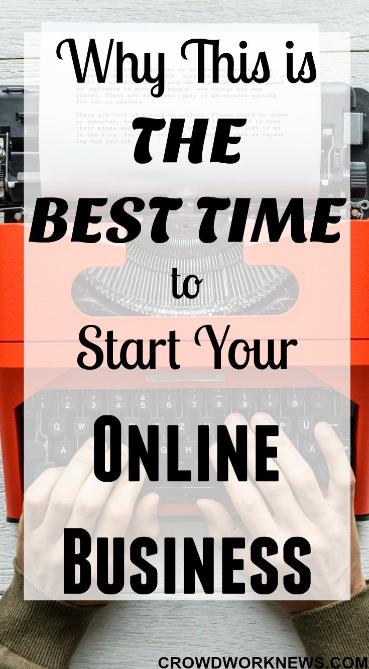 Why This is The Best Time to Start Your Online Business