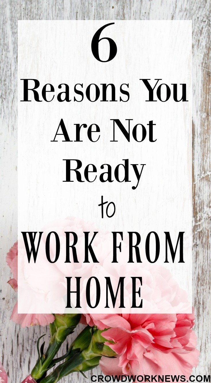 6 Reasons You Are Not Ready to Work From Home