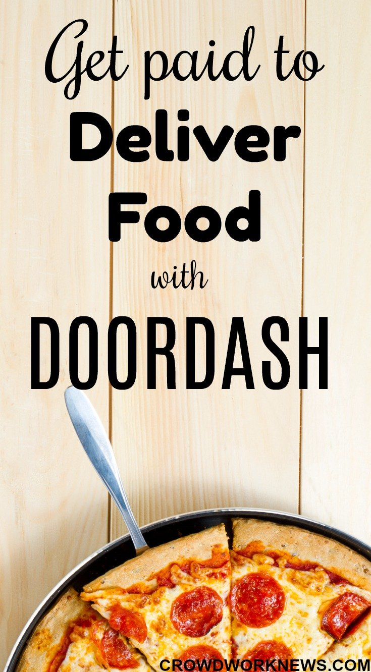 Get Paid To Deliver Food With DoorDash