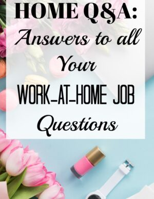 work from home answers