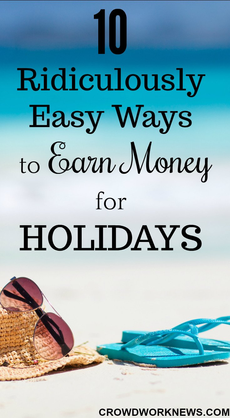 earn money for holidays