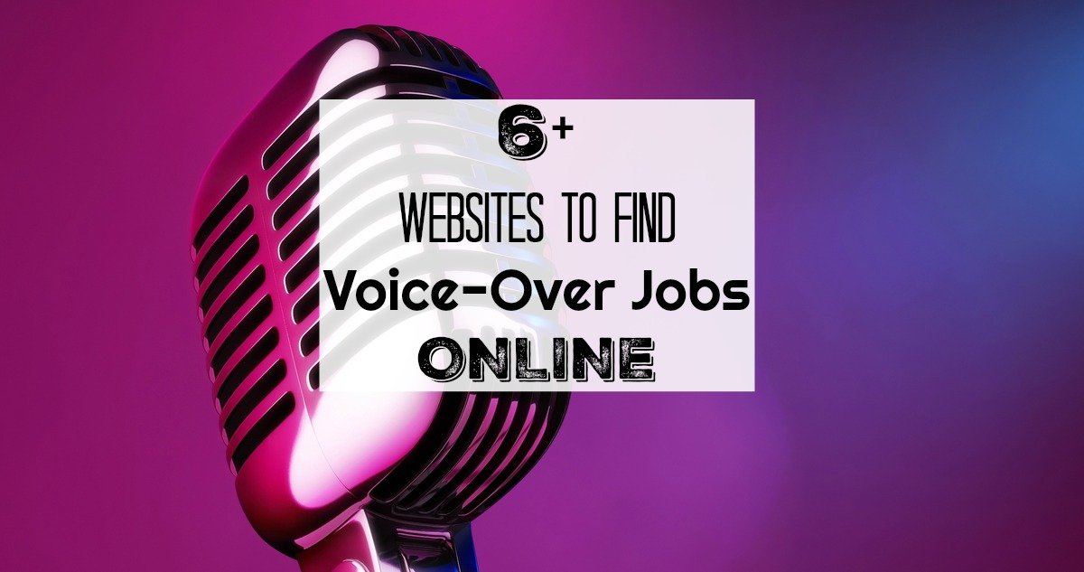 6+ Authentic Websites for Online Voice Acting Jobs