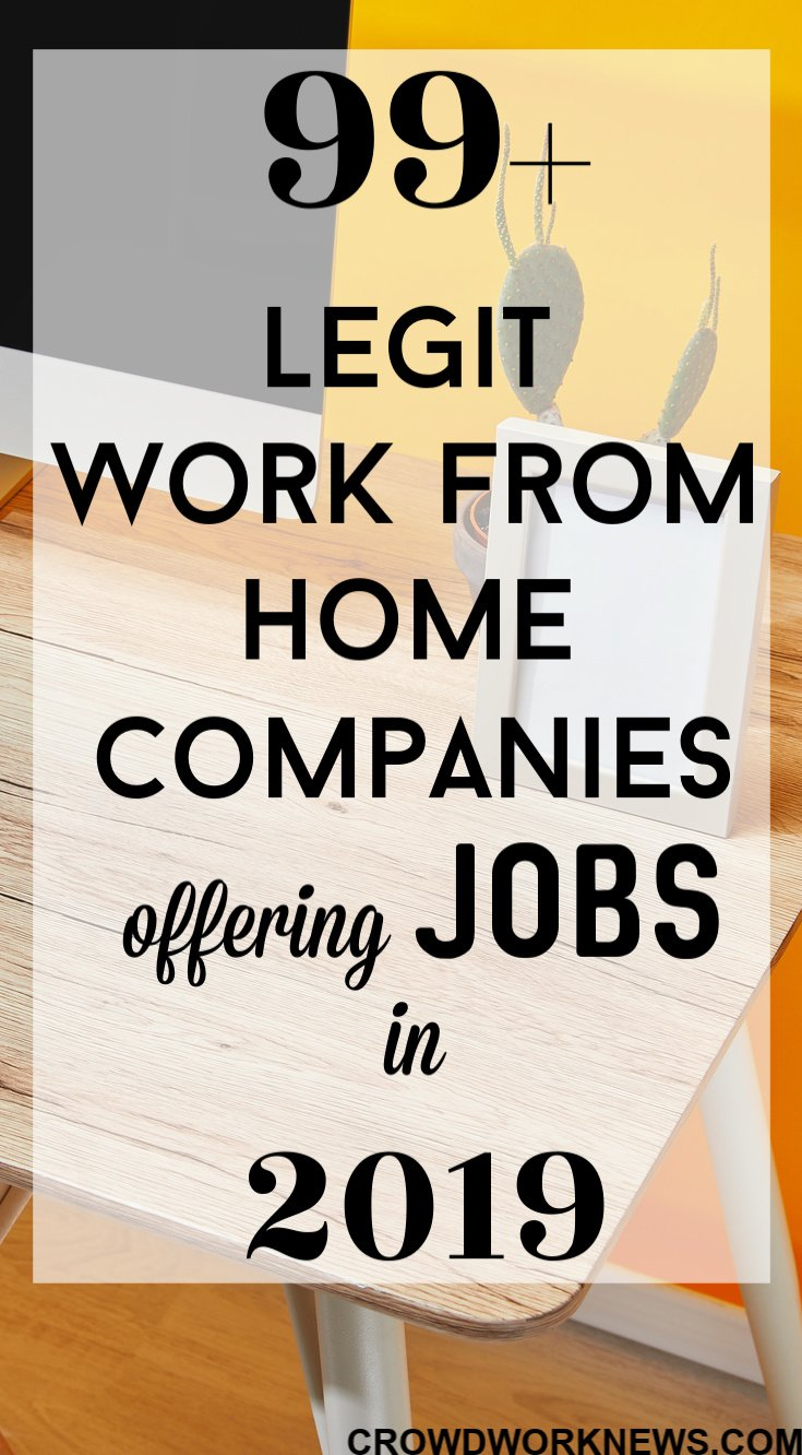 Work From Home Jobs 99 Legit Ways To Work From Home In 2019
