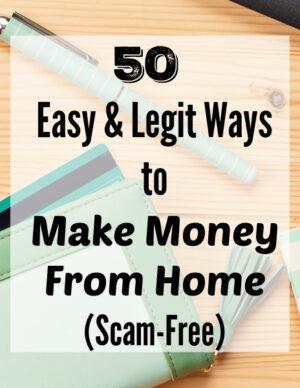 50 legit ways to make money from home