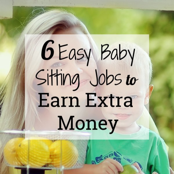6 Easy Babysitting Jobs To Earn Extra Money