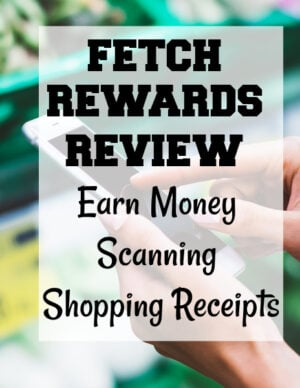 fetch rewards review - earn money scanning grocery receipts