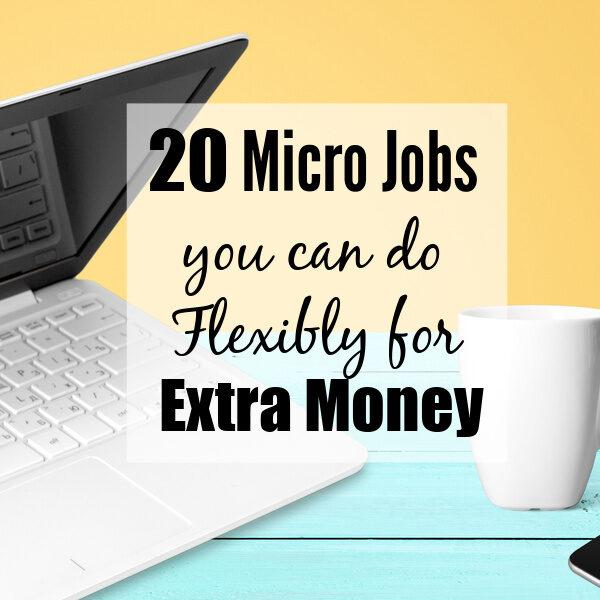 20 micro jobs for extra money