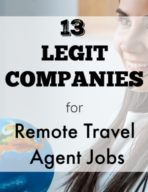 13 legit companies for remote travel agent jobs