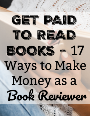 get paid to review books - 17 ways to make money as a book reviewer