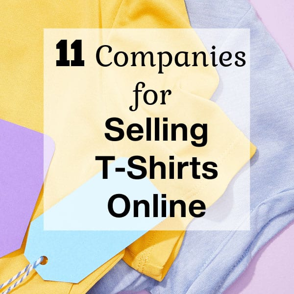 11-Companies-That-Allow-You-to-Sell-T-Shirts-online