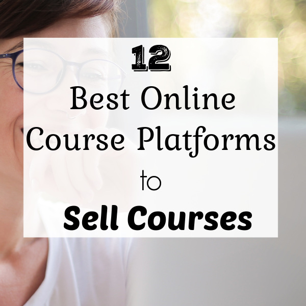 best online course platforms to sell courses